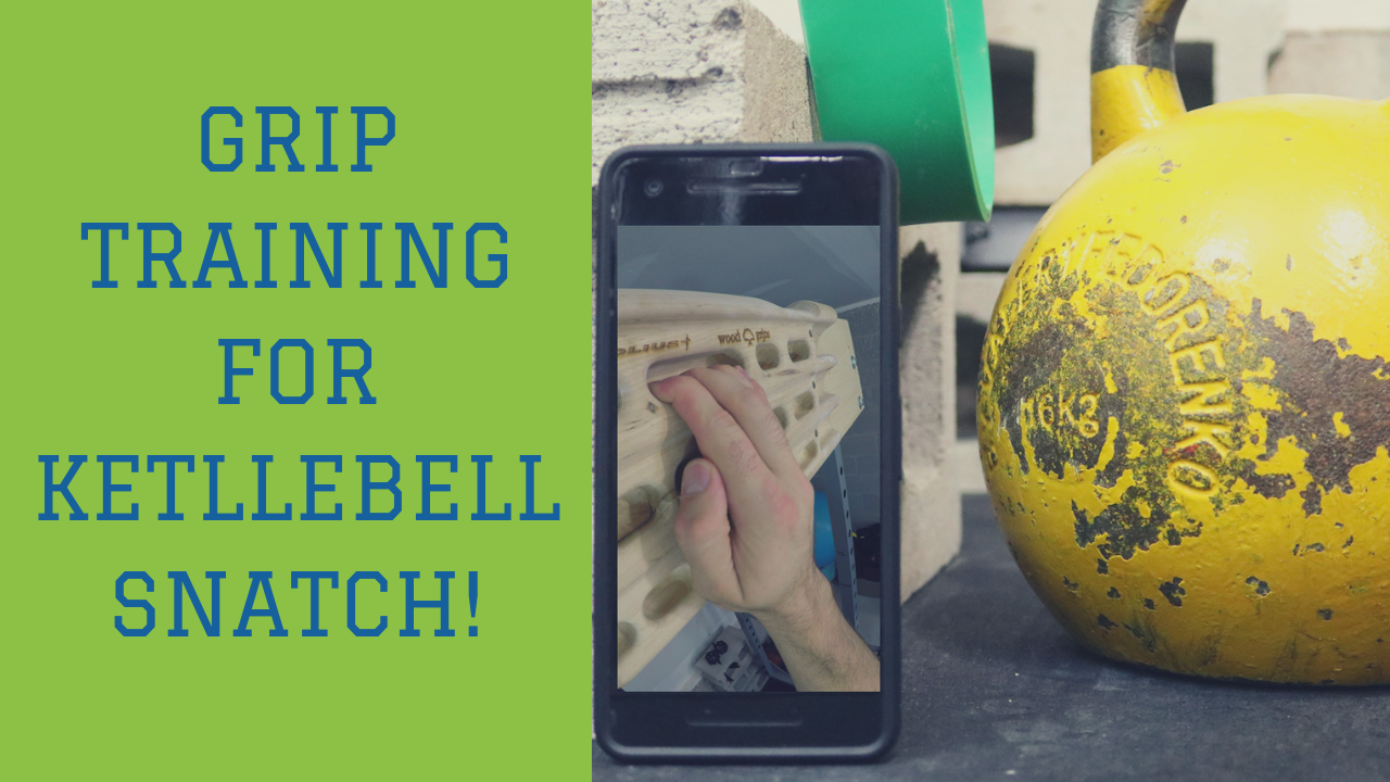 IMPROVE GRIP POWER-ENDURANCE FOR KETTLEBELL SNATCH | TRAIN LIKE A ROCK CLIMBER